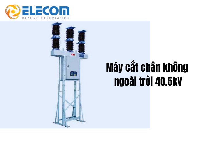 may-cat-chan-khong-abb-40.5kv-1